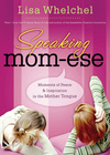 Speaking Mom-ese