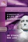 8 Essentials for a Life of Significance