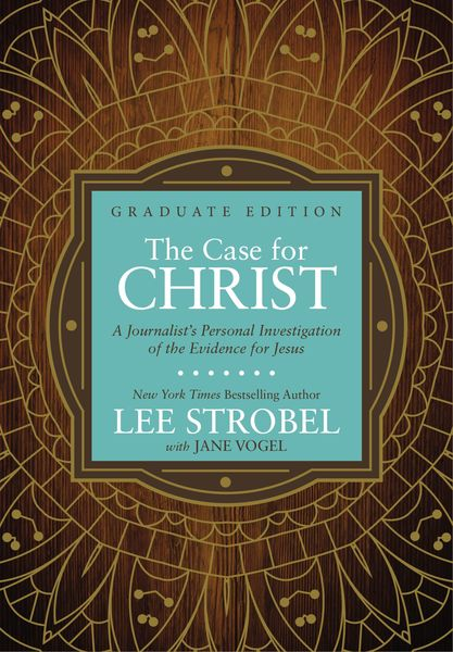 Case for Christ Graduate Edition