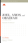 Joel, Amos, and Obadiah: A 12-Week Study