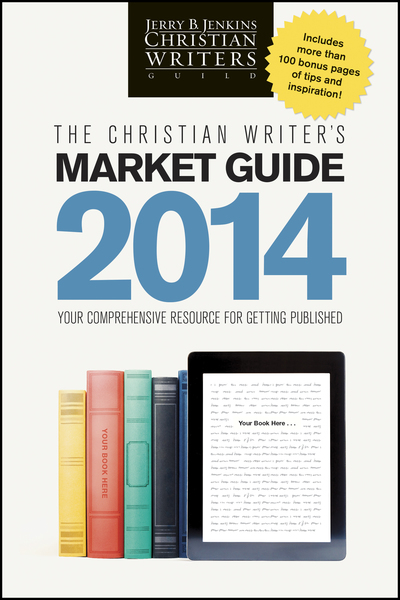 Christian Writer's Market Guide 2014