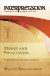 Interpretation: Resources for the Use of Scripture in the Church - Money and Possessions