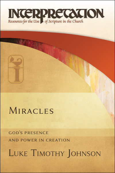 Interpretation: Resources for the Use of Scripture in the Church - Miracles