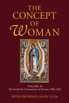 The Concept of Woman, Volume 3: The Search for Communion of Persons, 1500–2015