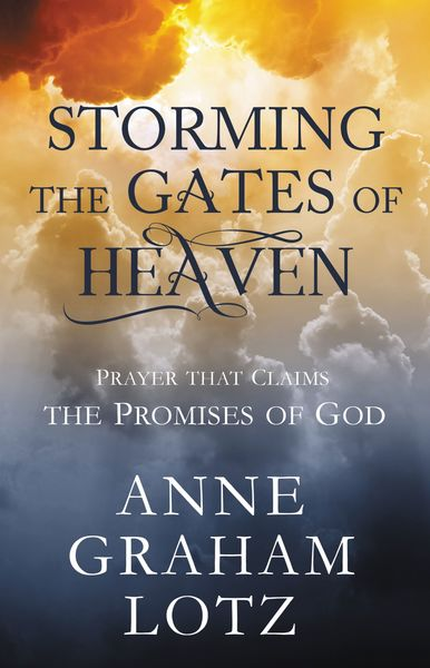 Storming the Gates of Heaven