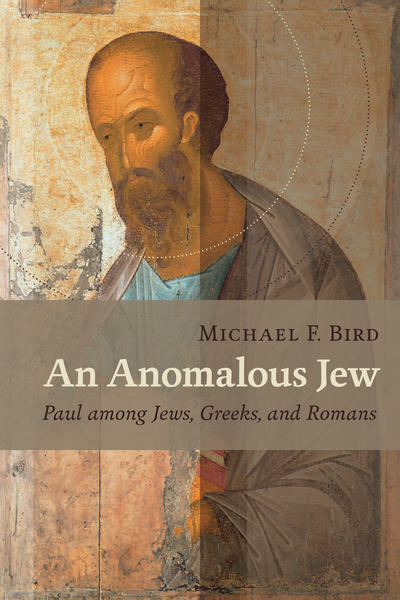 An Anomalous Jew: Paul among Jews, Greeks, and Romans