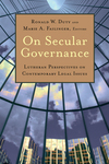 On Secular Governance: Lutheran Perspectives on Contemporary Legal Issues