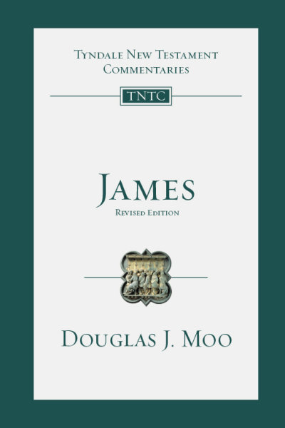 Tyndale New Testament Commentaries: James, Revised Ed. (Moo 2015) — TNTC