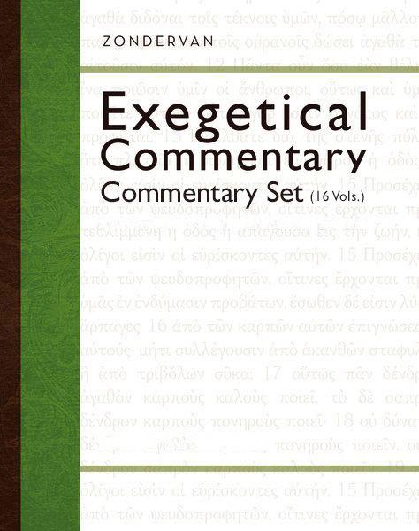 Zondervan Exegetical Commentary Series (16 Vols.) - ZECNT & ZECOT
