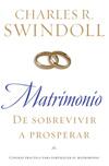 Matrimonio: De sobrevivir a prosperar