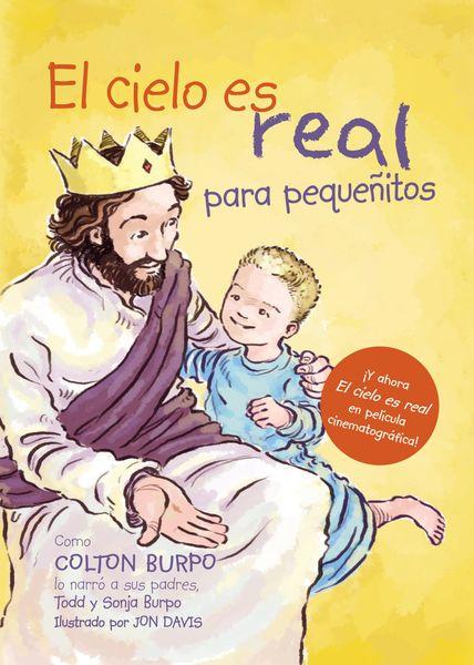 cielo es real - edición ilustrada para pequeñitos