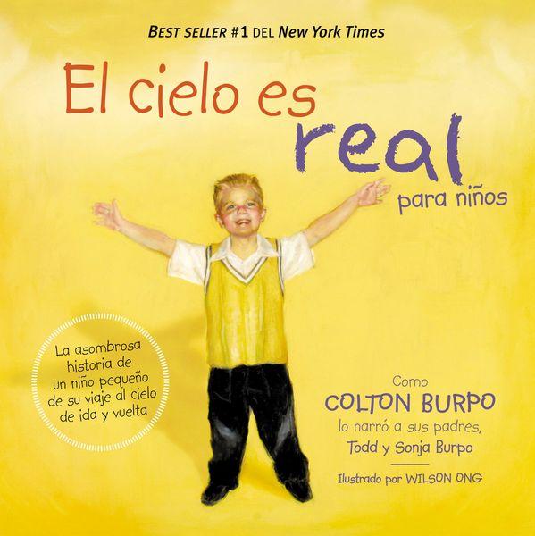 cielo es real - edición ilustrada para niños