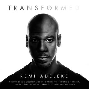 Transformed by Remi Adeleke...