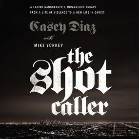 Shot Caller by Casey Diaz...