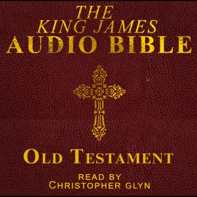 KJV Bible, Old Testament, Read by Christopher Glyn