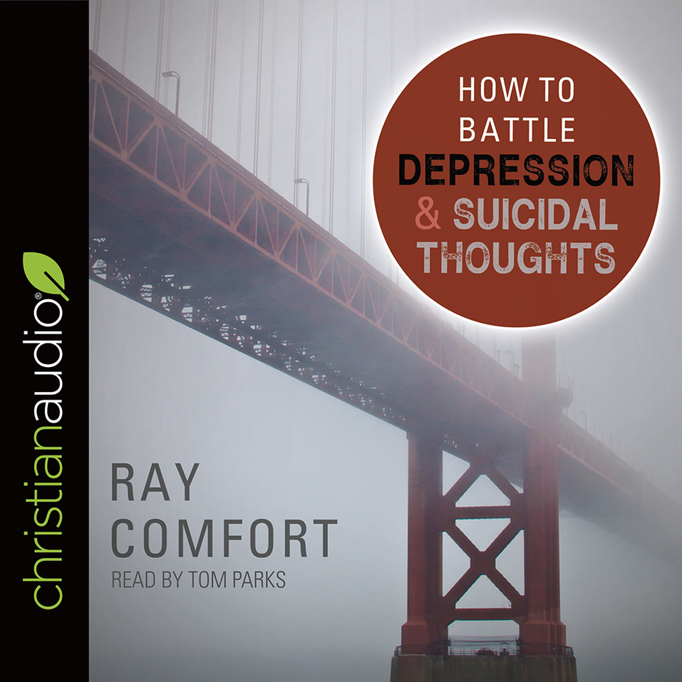 How to Battle Depression and Suicidal Thoughts by Ray ...