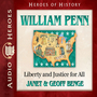 Wiliam Penn: Liberty and Justice for All