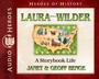 Laura Ingalls Wilder: A Storybook Life