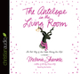 The Antelope in the Living Room: The Real Story of Two People Sharing One Life