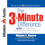 The 3-Minute Difference: ALTER Your Health, Money, and Relationships Without Changing Who You Are