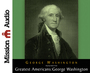 The Greatest Americans Series: George Washington: A Selection of His Letters