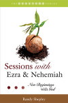 Sessions Series: Sessions with Ezra & Nehemiah