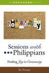 Sessions Series: Sessions with Philippians