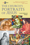 All the Bible: The Church's Portraits of Jesus