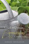 Cecil Sherman Formations Volume 5: Romans to Revelation