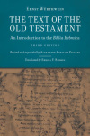 Text of the Old Testament: An Introduction to the Biblia Hebraica, 3rd Ed.