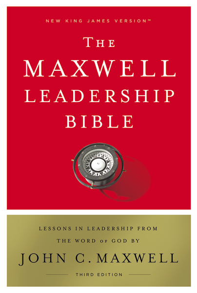 NKJV Maxwell Leadership Study Bible, Third Edition