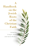Handbook On the Jewish Roots of the Christian Faith
