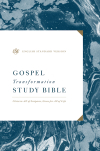 ESV Gospel Transformation Study Bible