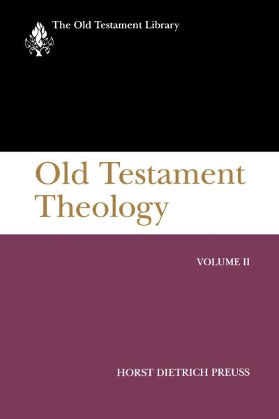Old Testament Library: Old Testament Theology, Volume 2 (1996 Preuss) — OTL