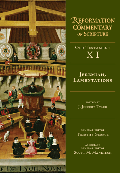 Reformation Commentary on Scripture: Jeremiah, Lamentations (RCS)