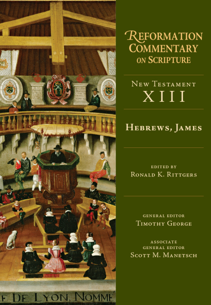 Reformation Commentary on Scripture: Hebrews, James (RCS)