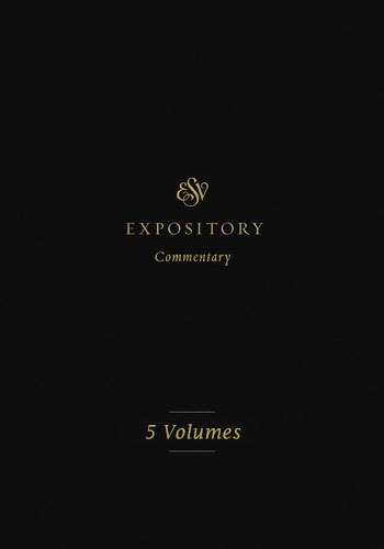 ESV Expository Commentary Set (5 Vols.) — ESVEC