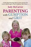 Parenting with Gumption and Grit