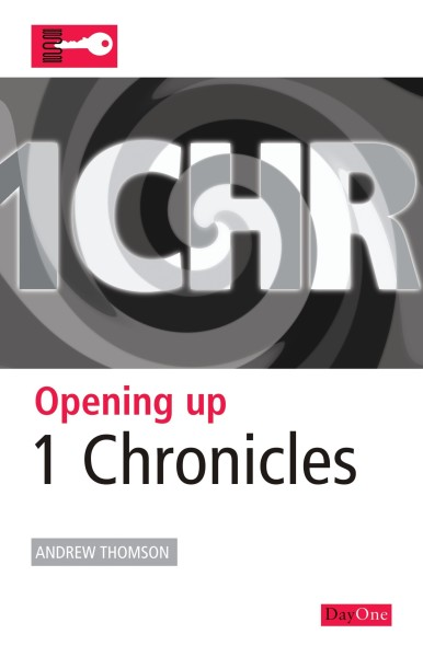 Opening Up 1 Chronicles - OUB