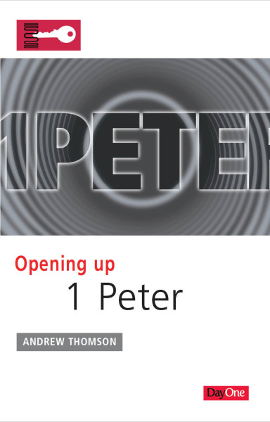 Opening Up 1 Peter - OUB