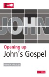 Opening Up John's Gospel - OUB