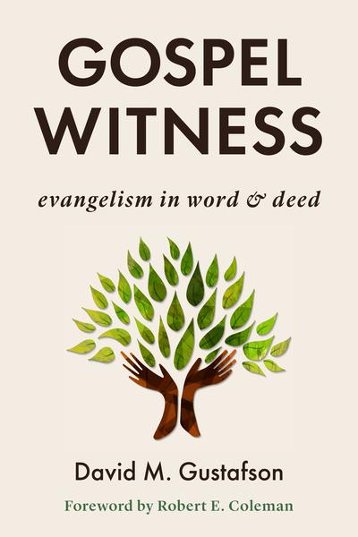 Gospel Witness: Evangelism in Word and Deed