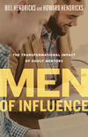 Men of Influence: The Transformational Impact of Godly Mentors
