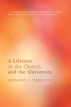 Lifetime in the Church and the University