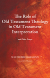 Role of Old Testament Theology in Old Testament Interpretation