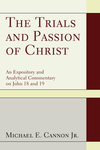 Trials and Passion of Christ