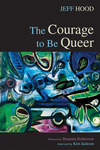 Courage to Be Queer