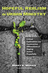 Hopeful Realism in Urban Ministry