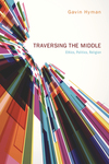 Traversing the Middle