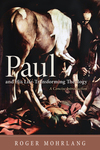 Paul and His Life-Transforming Theology
